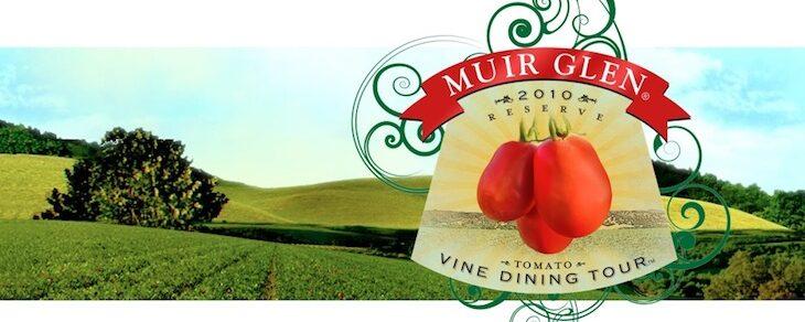 Muir Glen Tomato Vine Dining Tour