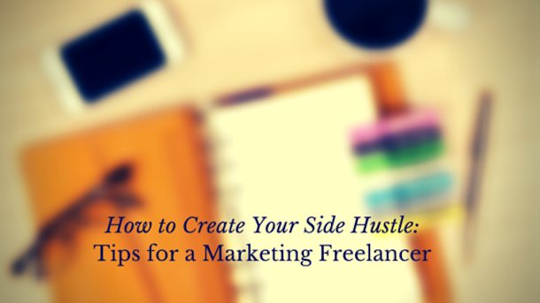 From Side Hustle to Full Time Income: The Best Tips for Freelancers