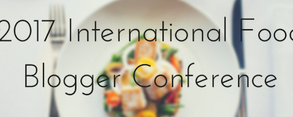 International Food Blogger's Conference